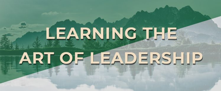 Learning the Art of Leadership