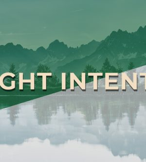 A Right Intention